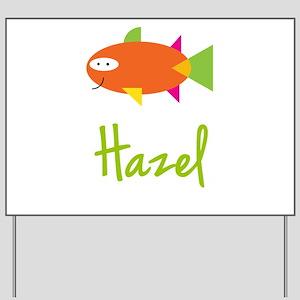 Hazel is a Big Fish Yard Sign