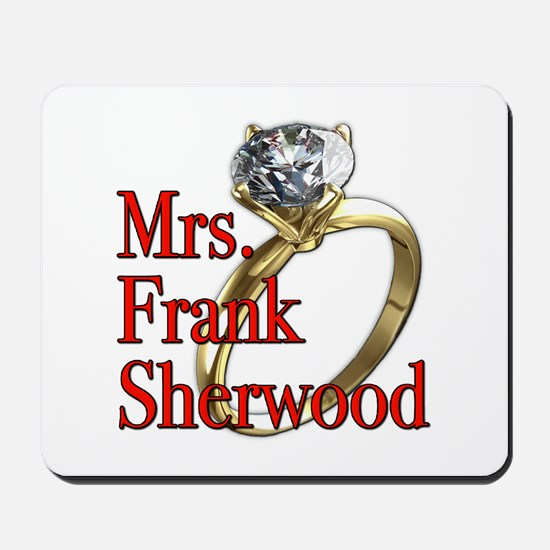 Army Wives Mrs. Frank Sherwood Mousepad
