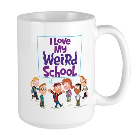 I Love My Weird School! Large Mug