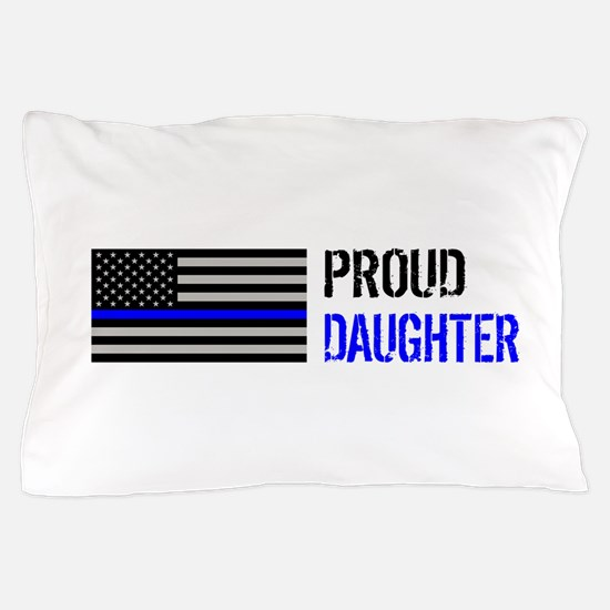 Proud Police Daughter Pillow Case