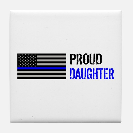 Proud Police Daughter Tile Coaster