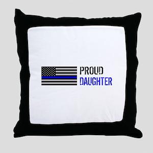 Proud Police Daughter Throw Pillow