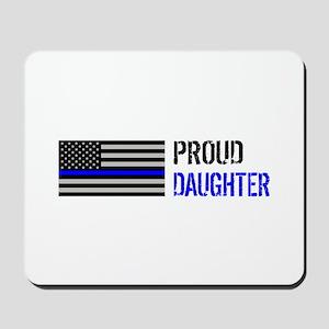 Proud Police Daughter Mousepad