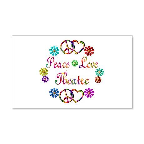 Peace Love Theatre 22x14 Wall Peel