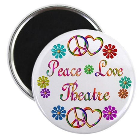 "Peace Love Theatre 2.25"" Magnet (10 pack)"