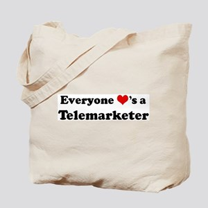 Loves a Telemarketer Tote Bag