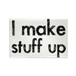 I Make Stuff Up Rectangle Magnet (10 pack)