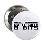 "Real Gamers Do It With 8 Bits 2.25"" Button (1"