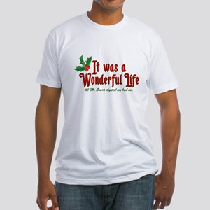 It Was a Wonderful Life Fitted T-Shirt