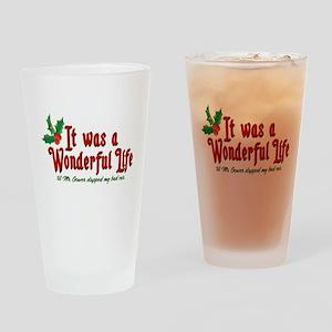 It Was a Wonderful Life Drinking Glass