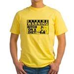 Bitch on a diet Yellow T-Shirt