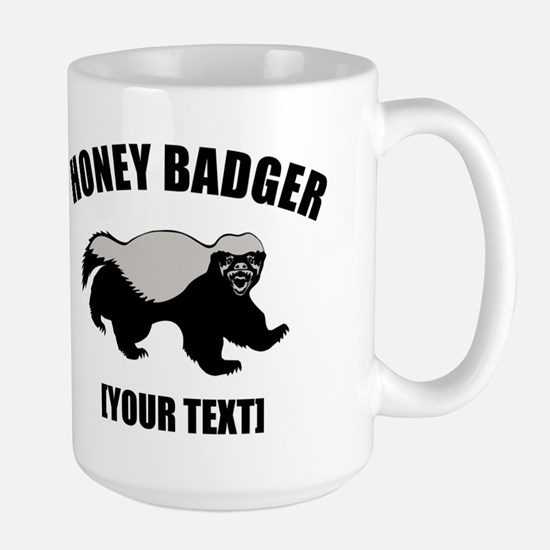 Honey Badger Custom Large Mug