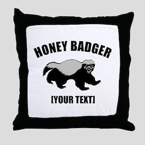 Honey Badger Custom Throw Pillow
