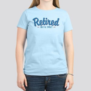 Funny Retired Bite Me Retirement Women's Light T-S