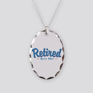 Funny Retired Bite Me Retirement Necklace Oval Cha