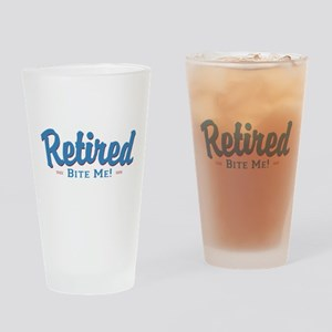 Funny Retired Bite Me Retirement Drinking Glass