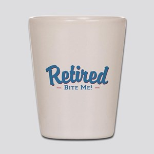 Funny Retired Bite Me Retirement Shot Glass