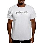 I Read The Bible, Now I'm An Atheist Light T-Shirt