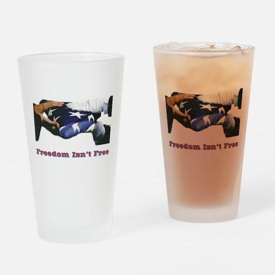 Freedom Isn't Free Drinking Glass