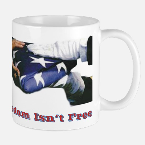 Freedom Isn't Free Mug