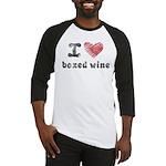 I Love Boxed Wine Baseball Jersey