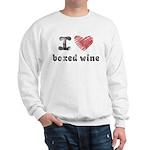 I Love Boxed Wine Sweatshirt