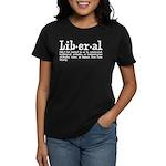 Definition of Liberal Women's Dark T-Shirt