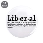 """Definition of Liberal 3.5"""" Button (10 pack)"""