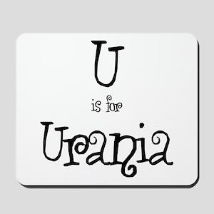 U Is For Urania Mousepad