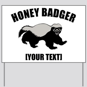 Honey Badger Custom Yard Sign