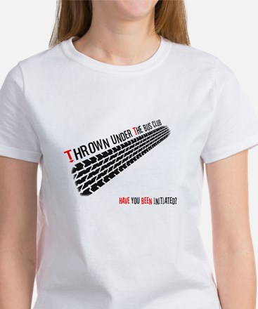 Thrown from the Bus Club - Initiated? Women's T-Sh