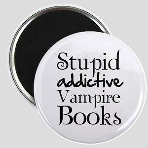 Stupid addictive vampire books Magnet