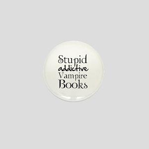 Stupid addictive vampire books Mini Button