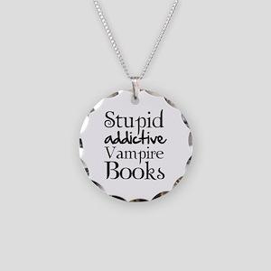 Stupid addictive vampire books Necklace Circle Cha