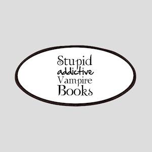 Stupid addictive vampire books Patches