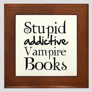 Stupid addictive vampire books Framed Tile