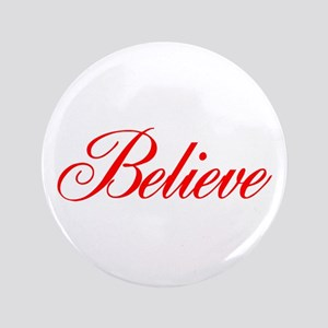 "BELIEVE 3.5"" Button"