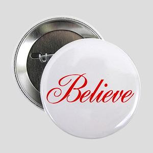 """BELIEVE 2.25"""" Button"""