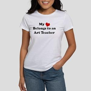 Heart Belongs: Art Teacher Women's T-Shirt