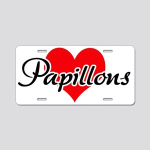 Love Papillons! Aluminum License Plate