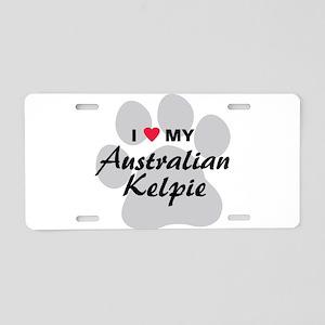 I Love My Australian Kelpie Aluminum License Plate