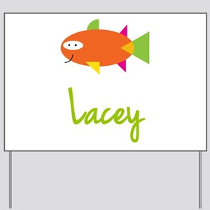 Lacey is a Big Fish Yard Sign