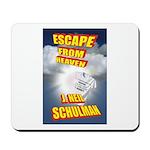 Escape from Heaven Mousepad