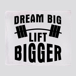 Dream big lift bigger Throw Blanket