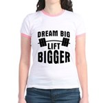 Dream big lift bigger Jr. Ringer T-Shirt