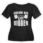 Dream big lift bigger Women's Plus Size Scoop Neck