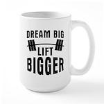 Dream big lift bigger Large Mug