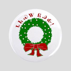 """Cherokee Christmas Wreath 3.5"""" Button"""