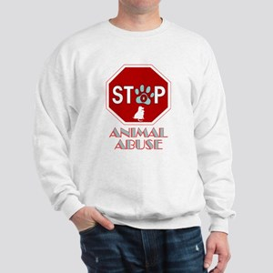 Stop Animal Abuse 1 Sweatshirt
