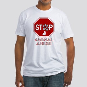 Stop Animal Abuse 1 Fitted T-Shirt